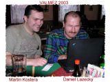 Martin Kostera a Daniel Lazecký