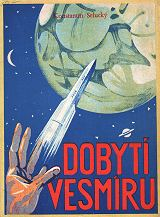 Kniha o kosmonautice z roku 1933 (K.Selucký: Dobytí vesmíru)
